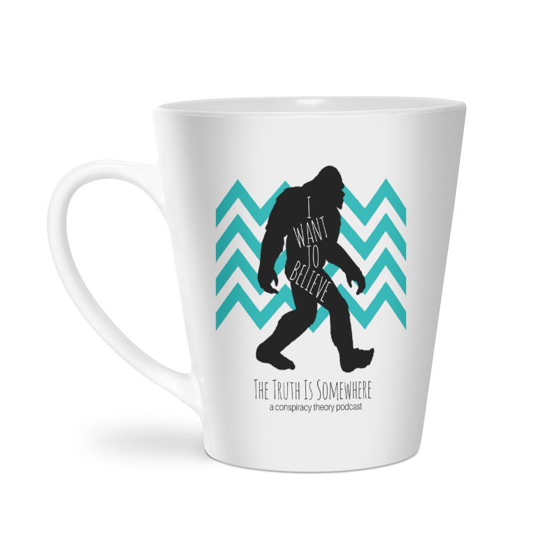 I Want To Believe Accessories Latte Mug by The Truth Is Somewhere