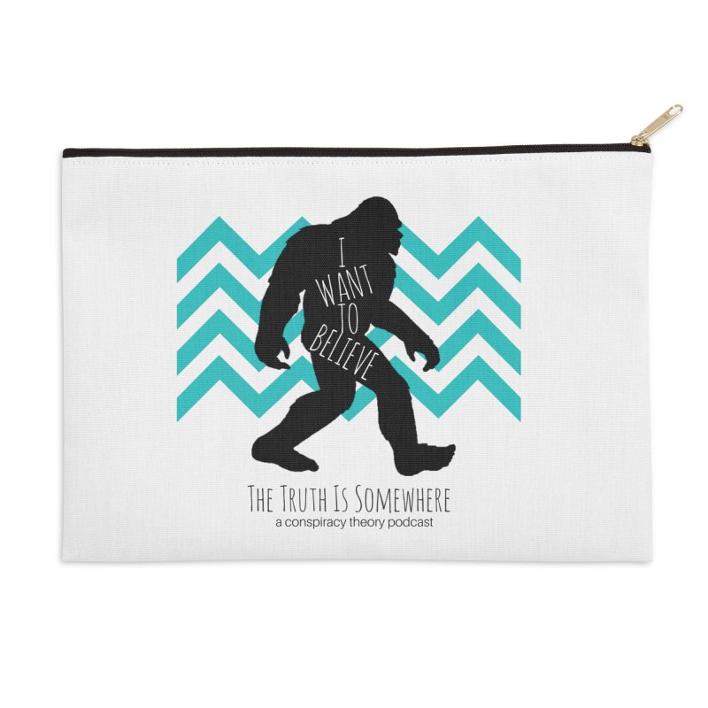 I Want To Believe Accessories Zip Pouch by The Truth Is Somewhere