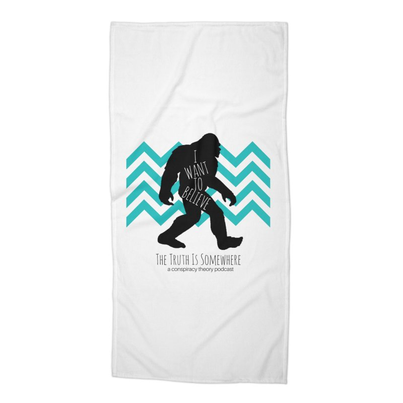 I Want To Believe Accessories Beach Towel by The Truth Is Somewhere