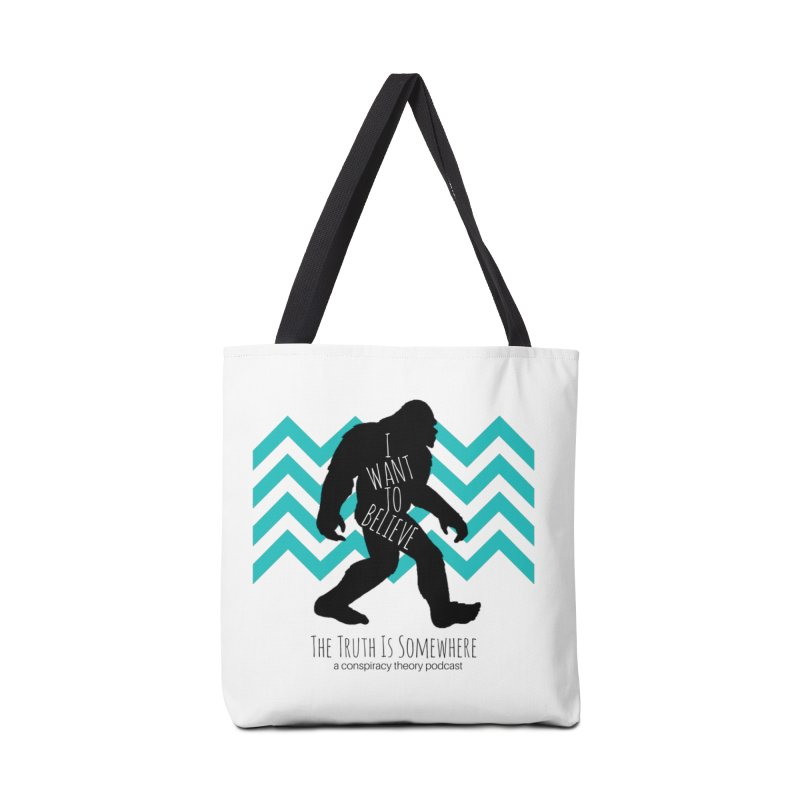 I Want To Believe Accessories Tote Bag Bag by The Truth Is Somewhere