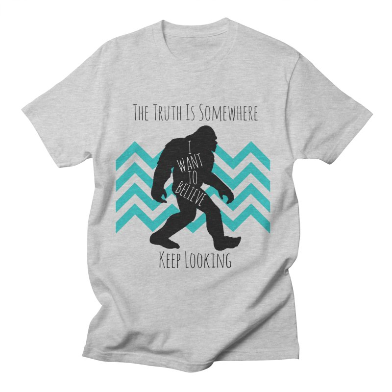 Look and Believe Men's T-Shirt by The Truth Is Somewhere