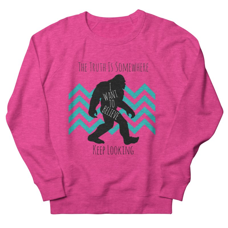 Look and Believe Men's French Terry Sweatshirt by The Truth Is Somewhere