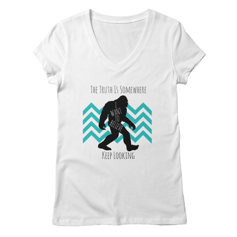 Look and Believe Women's V-Neck by The Truth Is Somewhere