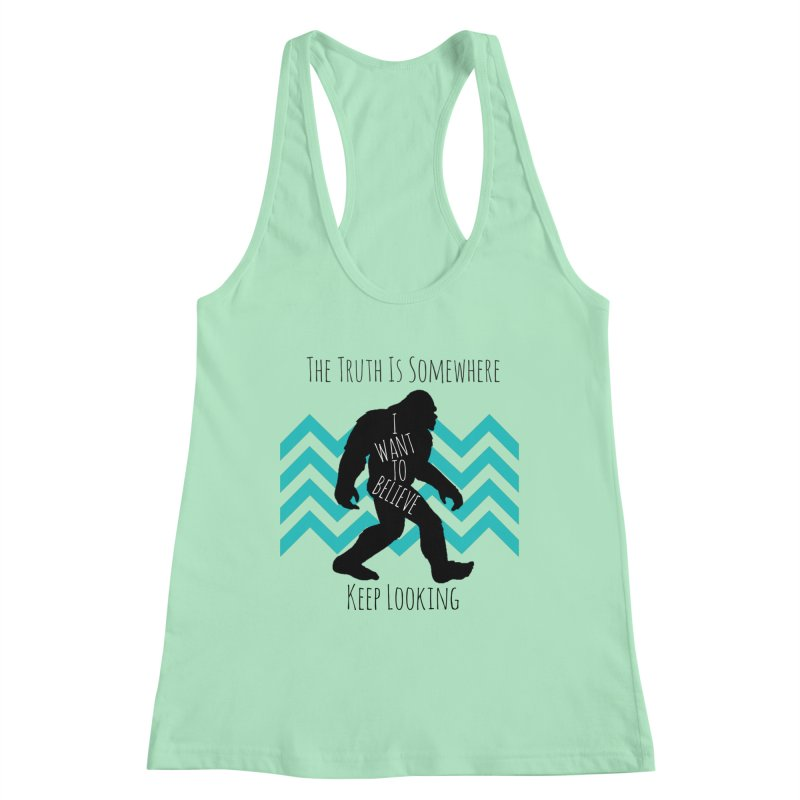 Look and Believe Women's Tank by The Truth Is Somewhere