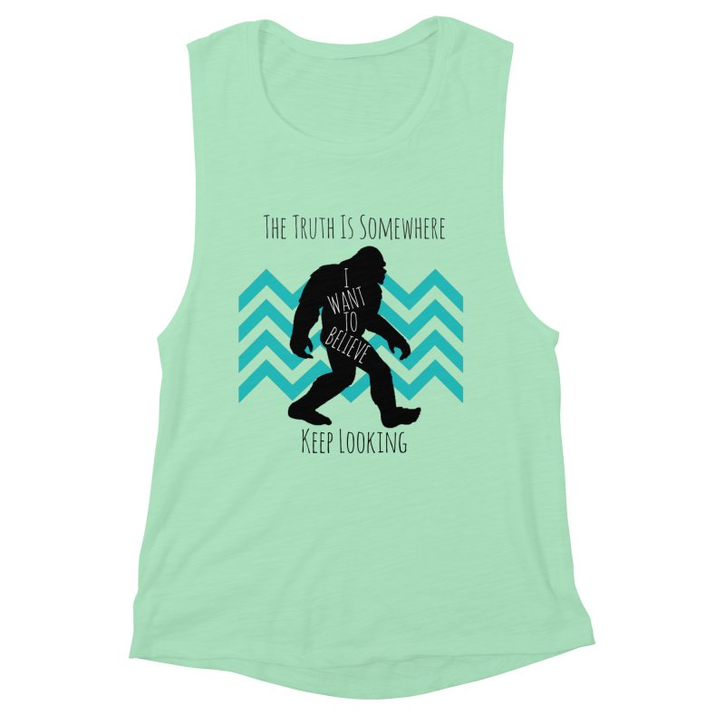 Look and Believe Women's Muscle Tank by The Truth Is Somewhere