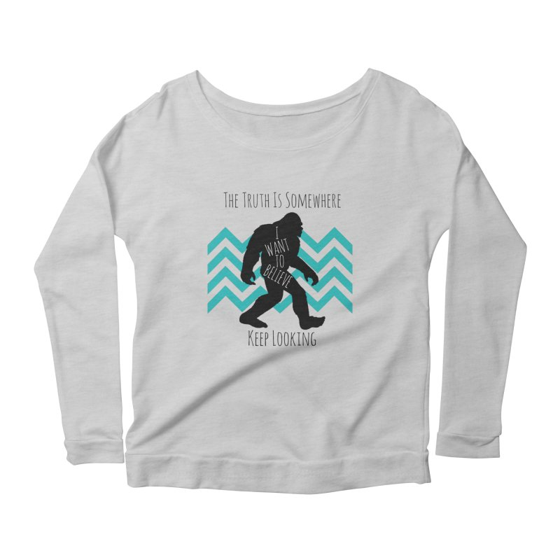 Look and Believe Women's Scoop Neck Longsleeve T-Shirt by The Truth Is Somewhere