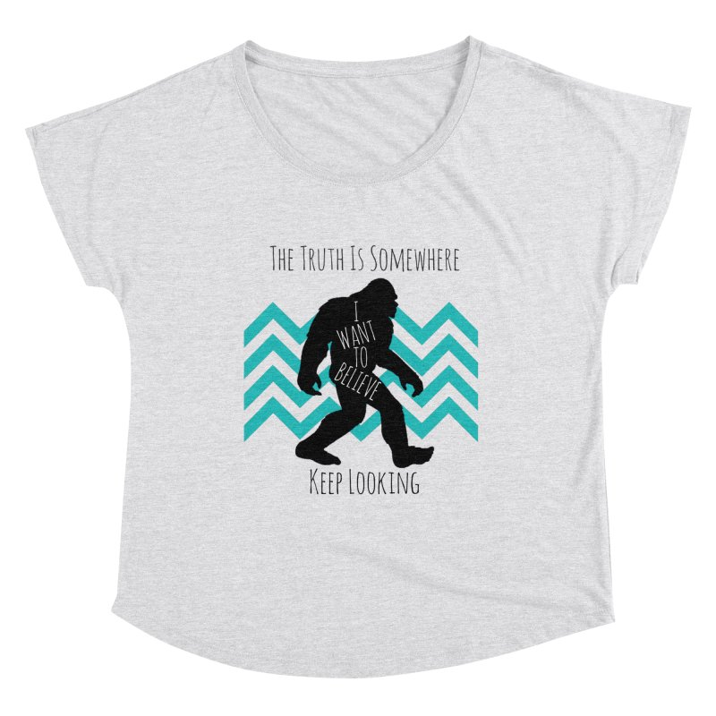 Look and Believe Women's Dolman Scoop Neck by The Truth Is Somewhere