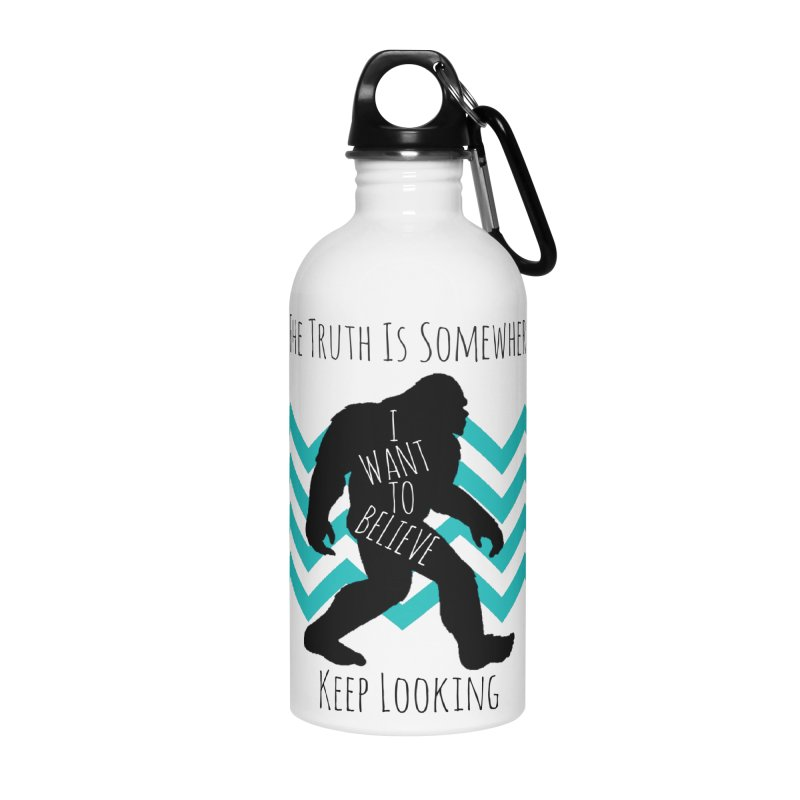 Look and Believe Accessories Water Bottle by The Truth Is Somewhere