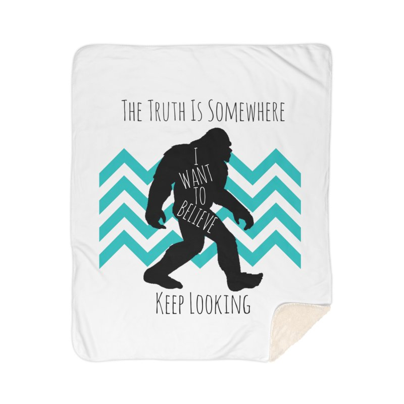Look and Believe Home Sherpa Blanket Blanket by The Truth Is Somewhere