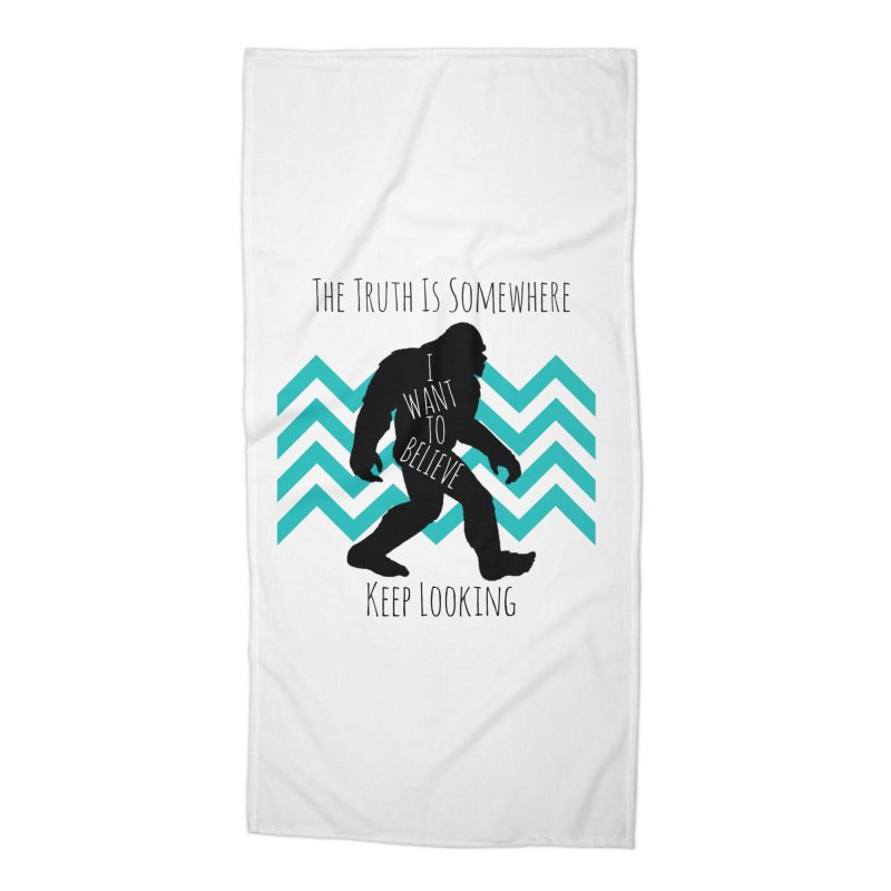 Look and Believe Accessories Beach Towel by The Truth Is Somewhere