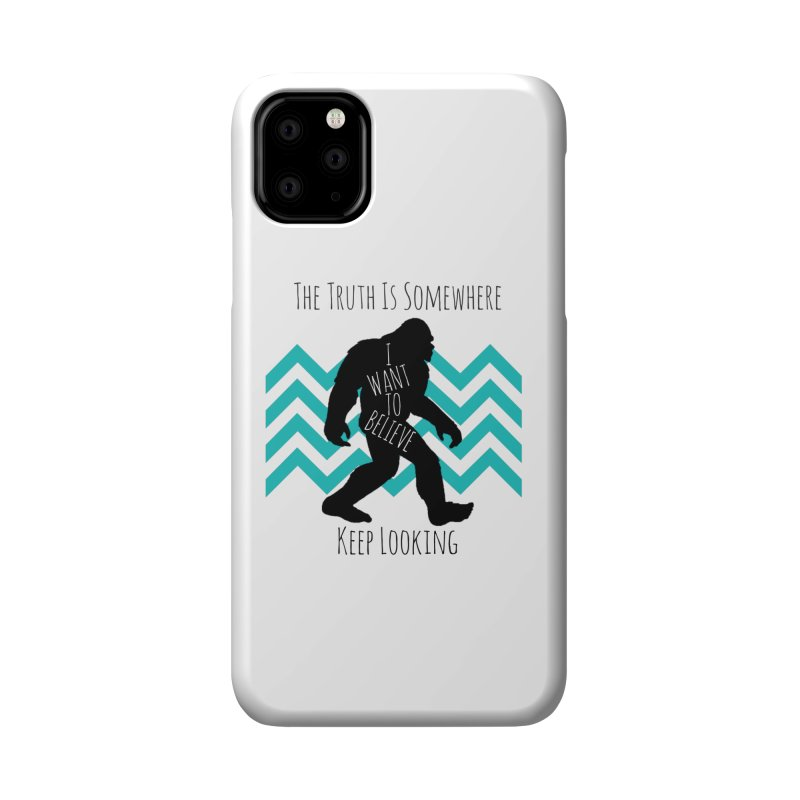Look and Believe Accessories Phone Case by The Truth Is Somewhere