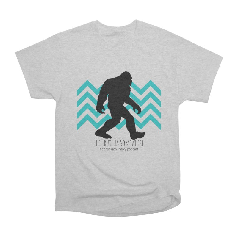 Bigfoot Is Somewhere Men's Heavyweight T-Shirt by The Truth Is Somewhere