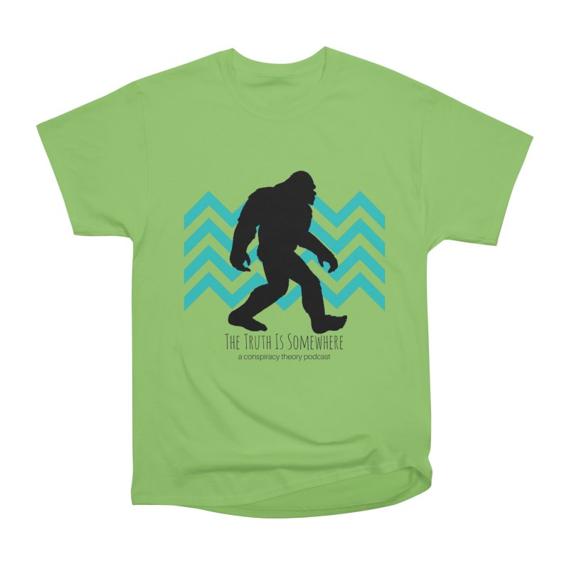 Bigfoot Is Somewhere Women's Heavyweight Unisex T-Shirt by The Truth Is Somewhere