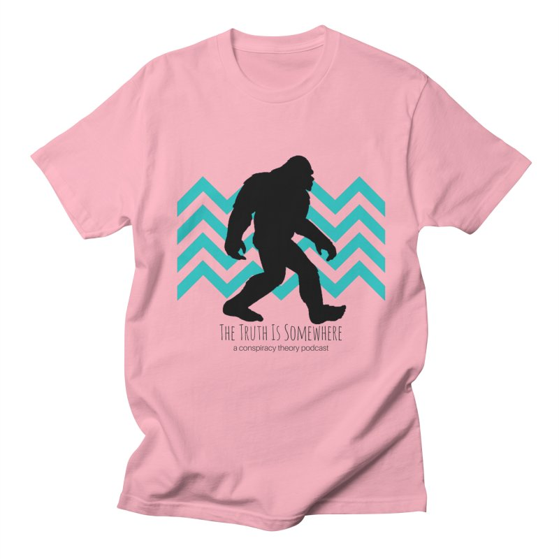Bigfoot Is Somewhere Women's Regular Unisex T-Shirt by The Truth Is Somewhere