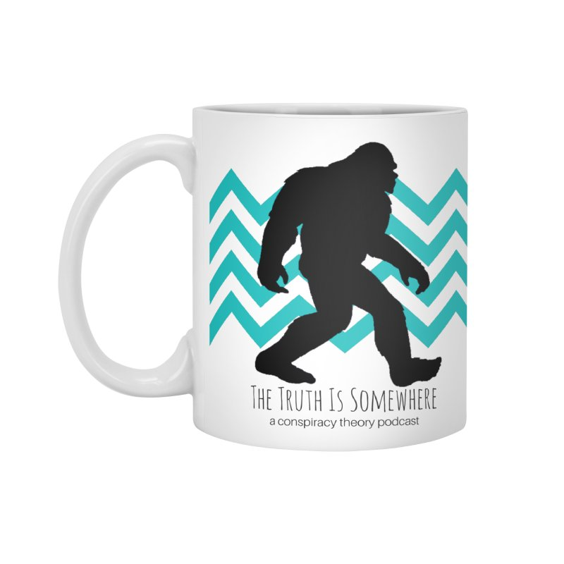 Bigfoot Is Somewhere Accessories Standard Mug by The Truth Is Somewhere