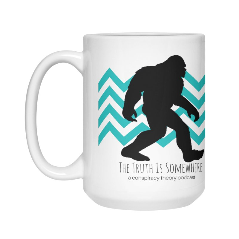 Bigfoot Is Somewhere Accessories Mug by The Truth Is Somewhere