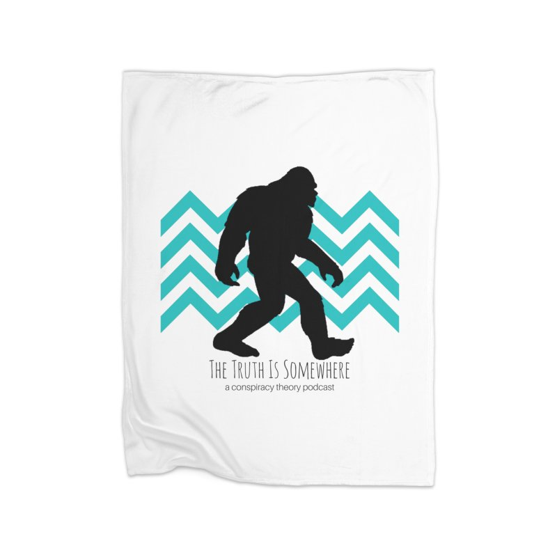 Bigfoot Is Somewhere Home Fleece Blanket Blanket by The Truth Is Somewhere
