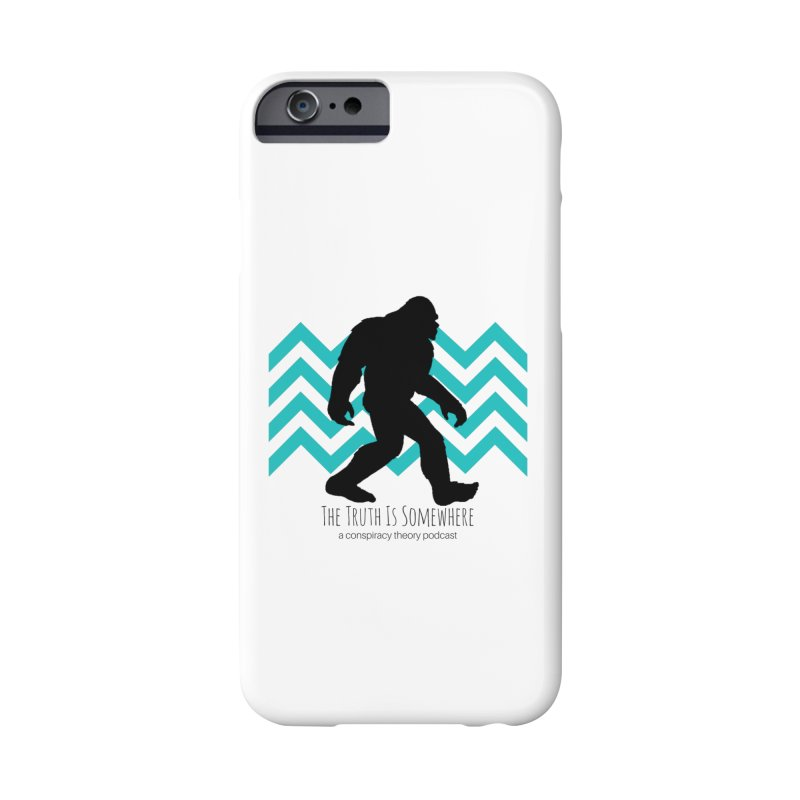 Bigfoot Is Somewhere Accessories Phone Case by The Truth Is Somewhere
