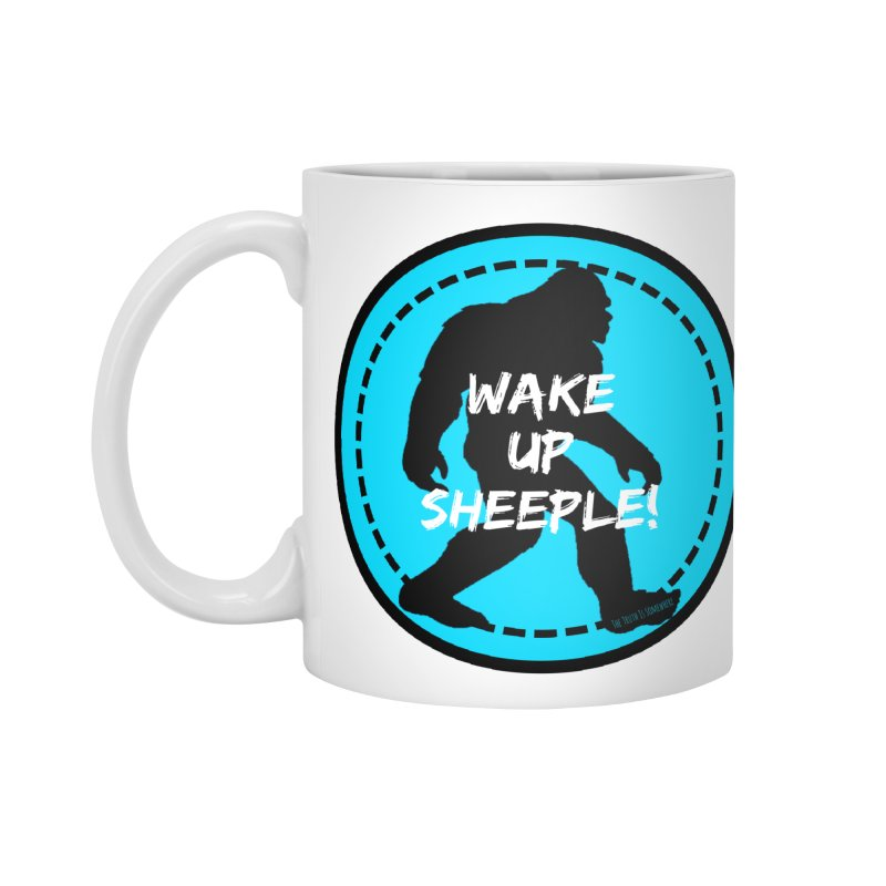 Wake Up Sheeple! Accessories Standard Mug by The Truth Is Somewhere