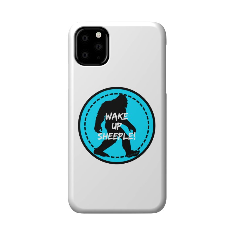Wake Up Sheeple! Accessories Phone Case by The Truth Is Somewhere