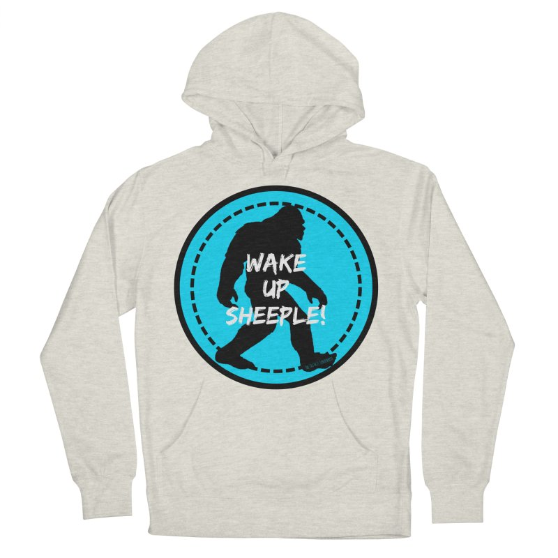 Wake Up Sheeple! Women's French Terry Pullover Hoody by The Truth Is Somewhere