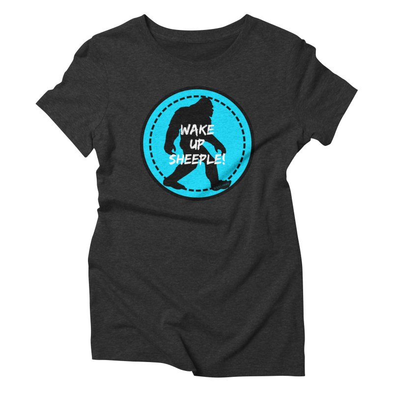 Wake Up Sheeple! Women's Triblend T-Shirt by The Truth Is Somewhere