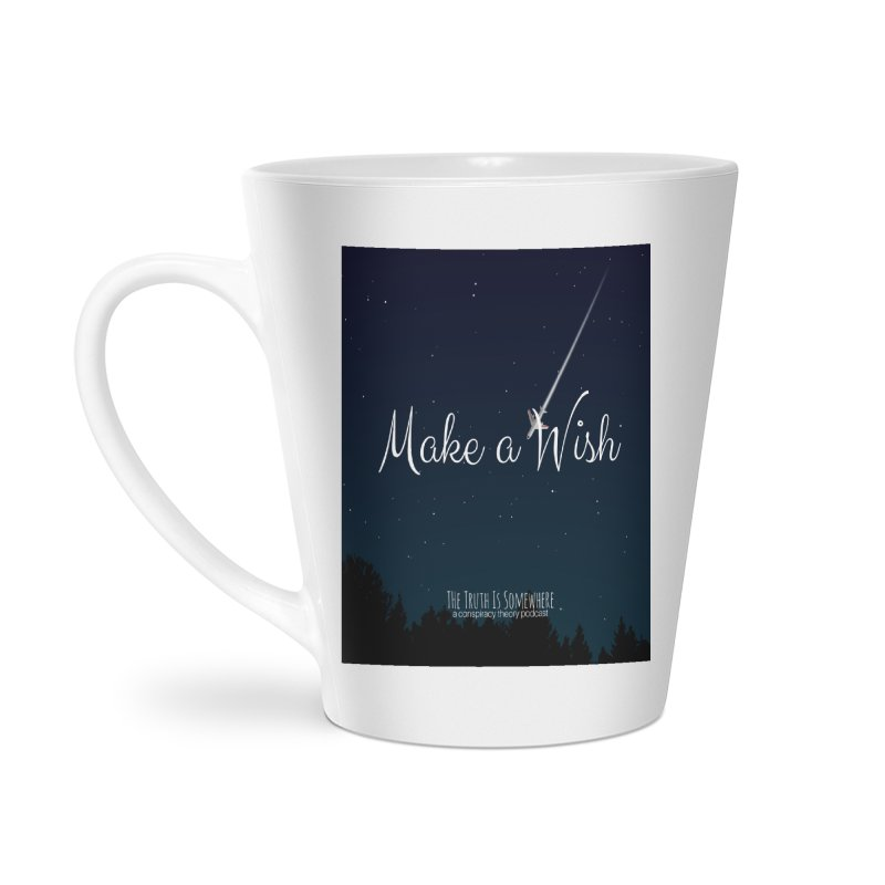 Make a Wish Accessories Latte Mug by The Truth Is Somewhere