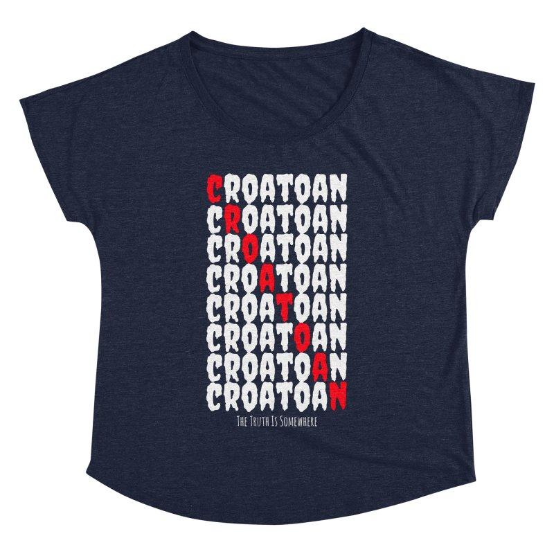 Croatoan Dark Women's Dolman Scoop Neck by The Truth Is Somewhere