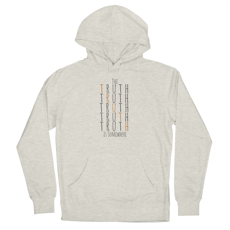 The Truth (Light Background) Men's Pullover Hoody by The Truth Is Somewhere