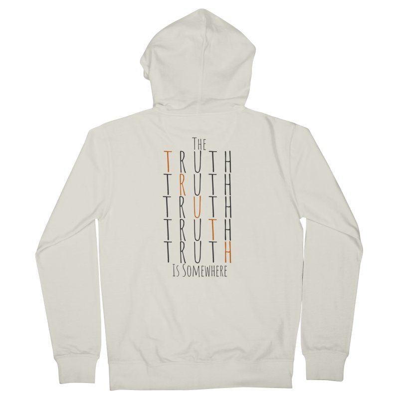 The Truth (Light Background) Men's Zip-Up Hoody by The Truth Is Somewhere