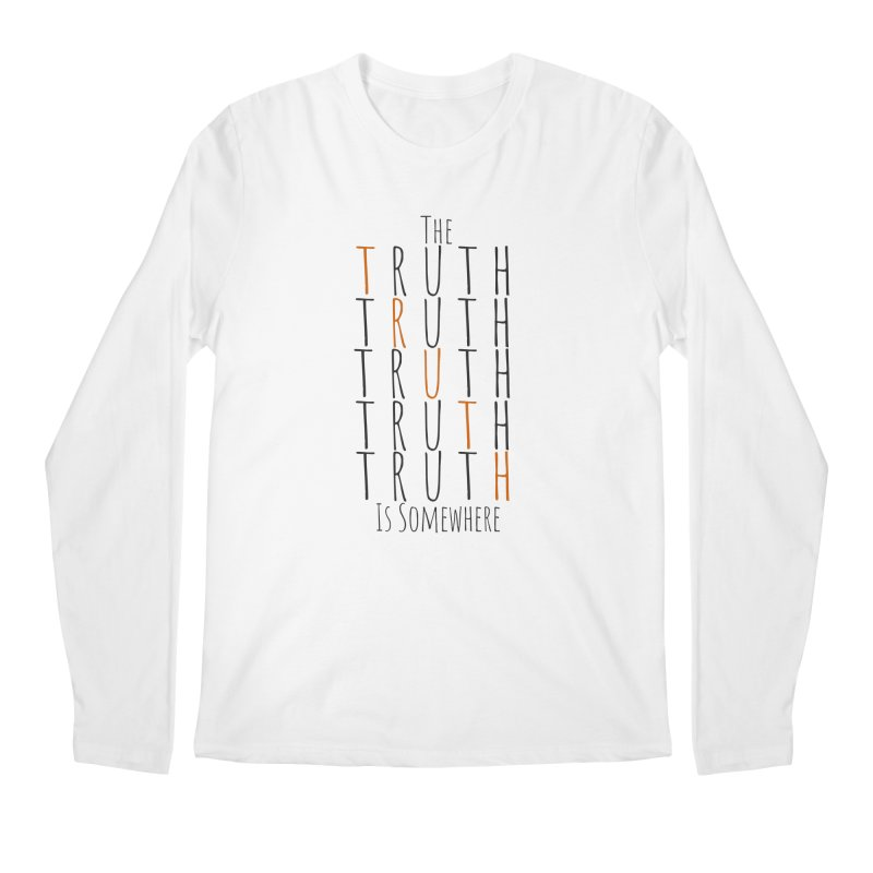 The Truth (Light Background) Men's Regular Longsleeve T-Shirt by The Truth Is Somewhere