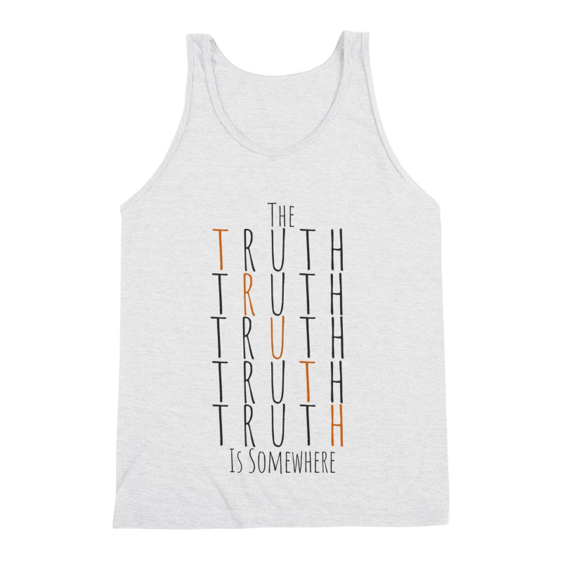 The Truth (Light Background) Men's Triblend Tank by The Truth Is Somewhere