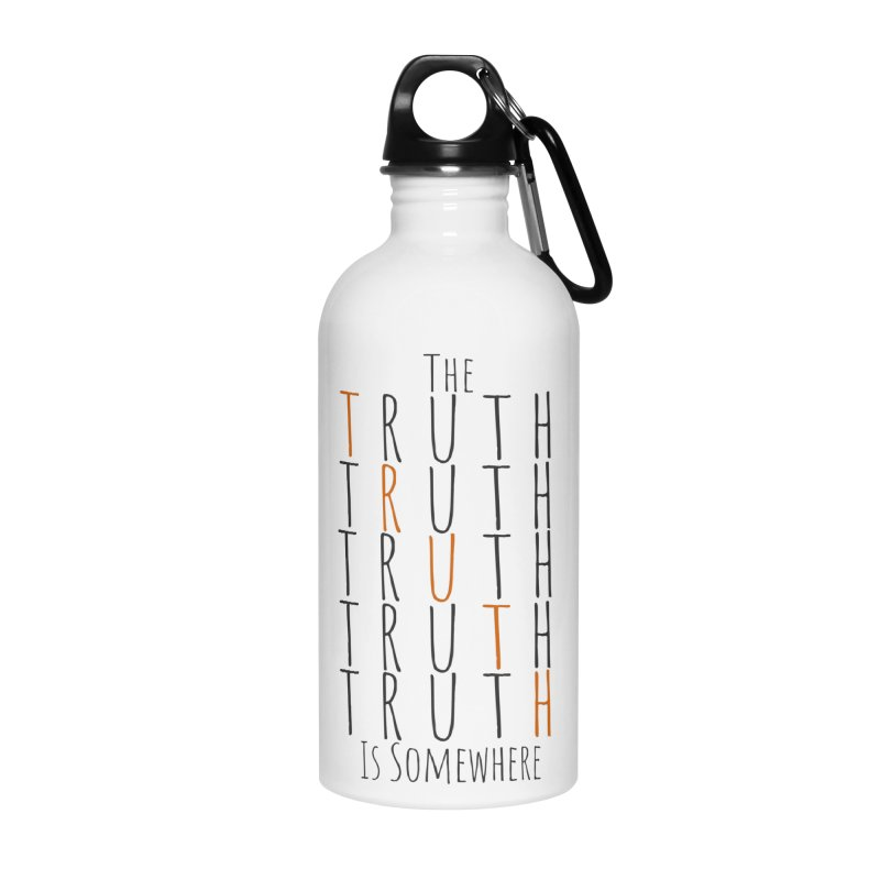 The Truth (Light Background) Accessories Water Bottle by The Truth Is Somewhere