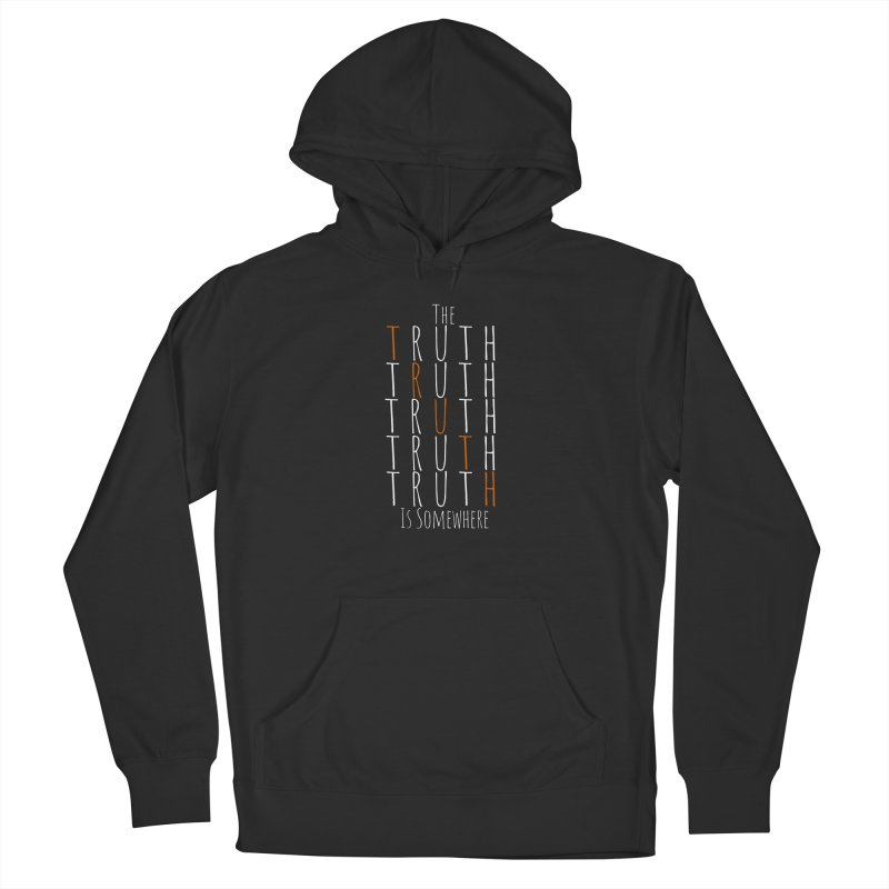 The Truth (Dark Background) Men's Pullover Hoody by The Truth Is Somewhere
