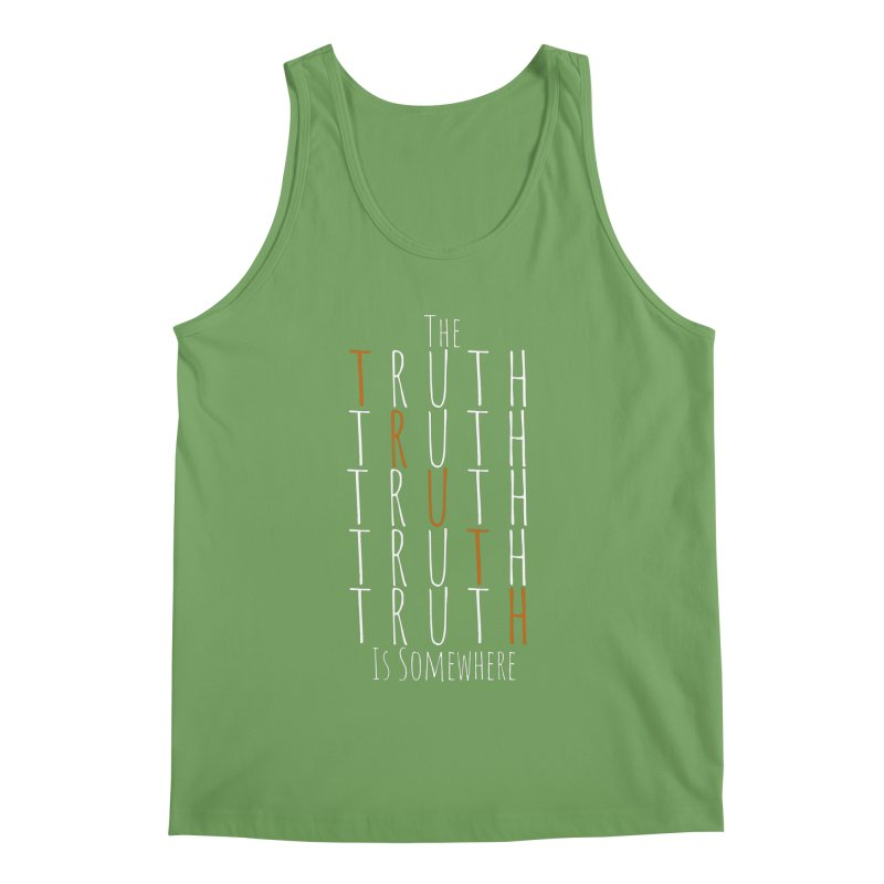 The Truth (Dark Background) Men's Tank by The Truth Is Somewhere
