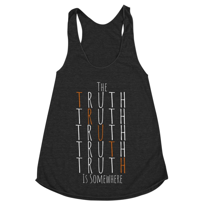 The Truth (Dark Background) Women's Racerback Triblend Tank by The Truth Is Somewhere