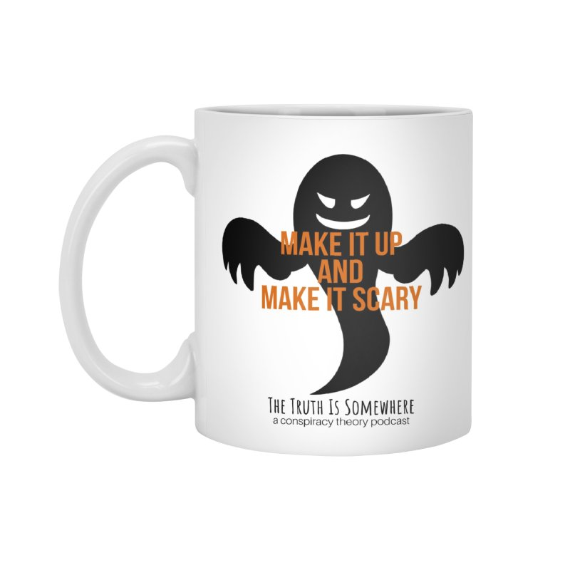 Based on a True Story Accessories Standard Mug by The Truth Is Somewhere