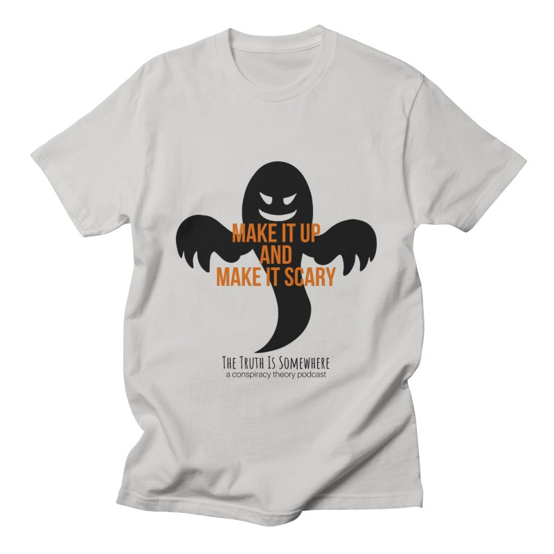 Based on a True Story Men's T-Shirt by The Truth Is Somewhere