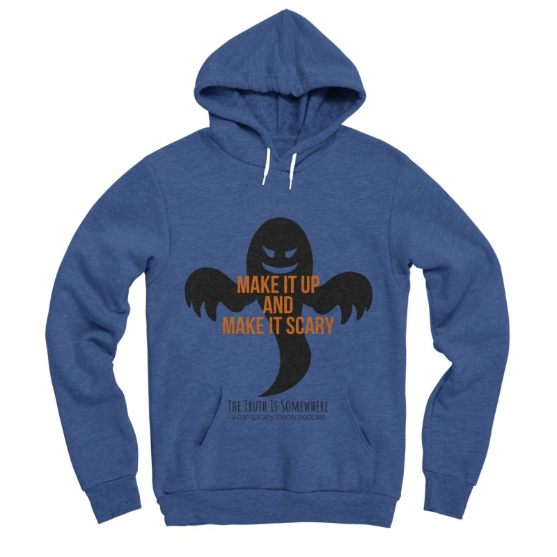 Based on a True Story Men's Sponge Fleece Pullover Hoody by The Truth Is Somewhere