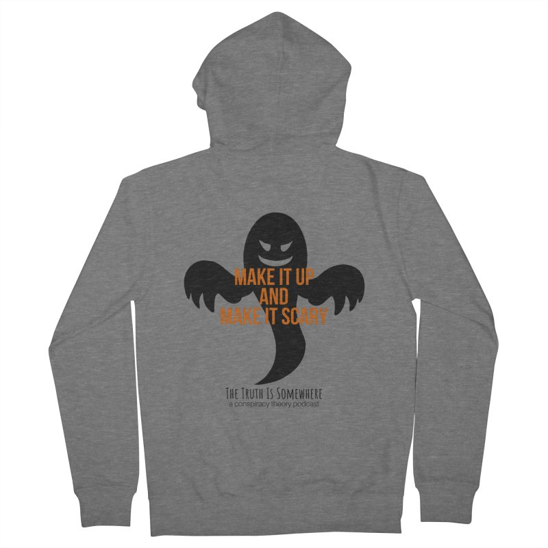 Based on a True Story Men's Zip-Up Hoody by The Truth Is Somewhere