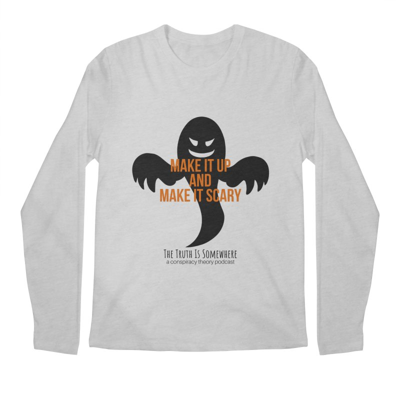 Based on a True Story Men's Regular Longsleeve T-Shirt by The Truth Is Somewhere
