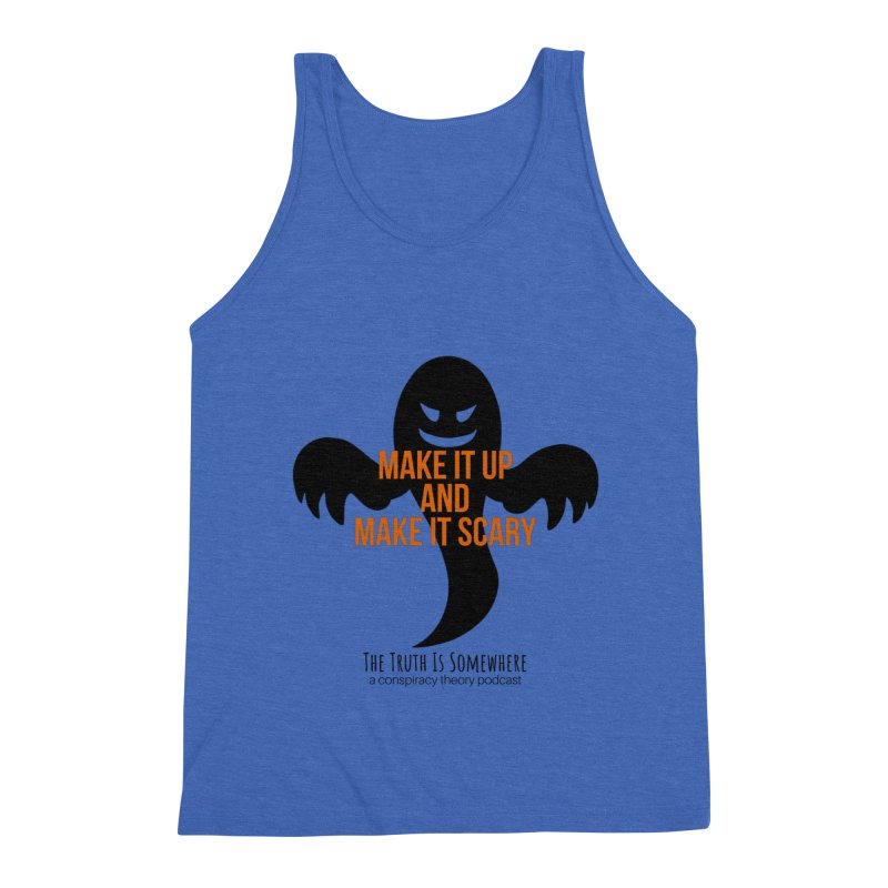 Based on a True Story Men's Tank by The Truth Is Somewhere