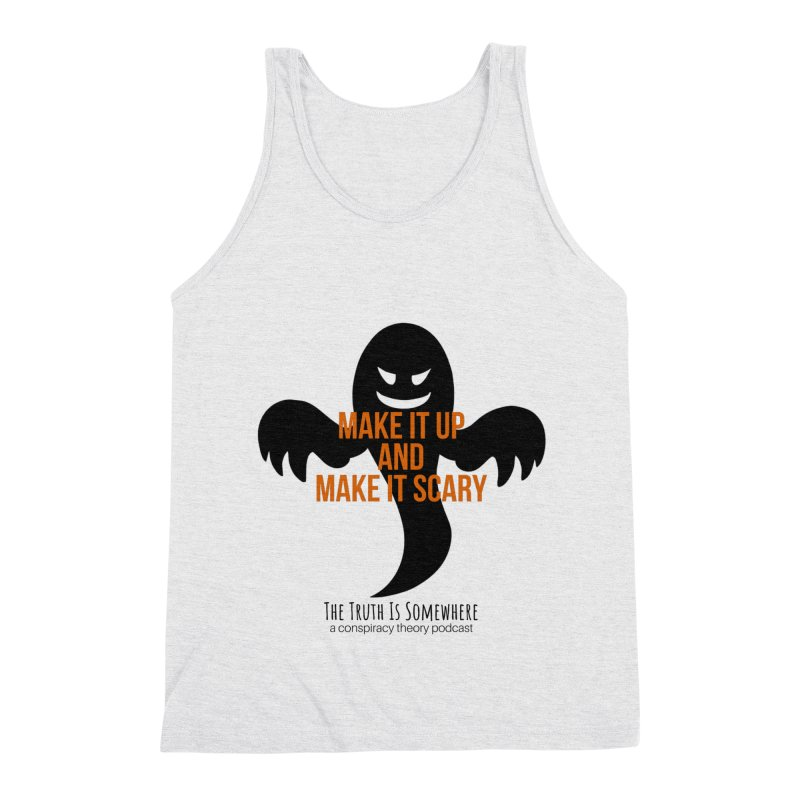 Based on a True Story Men's Triblend Tank by The Truth Is Somewhere