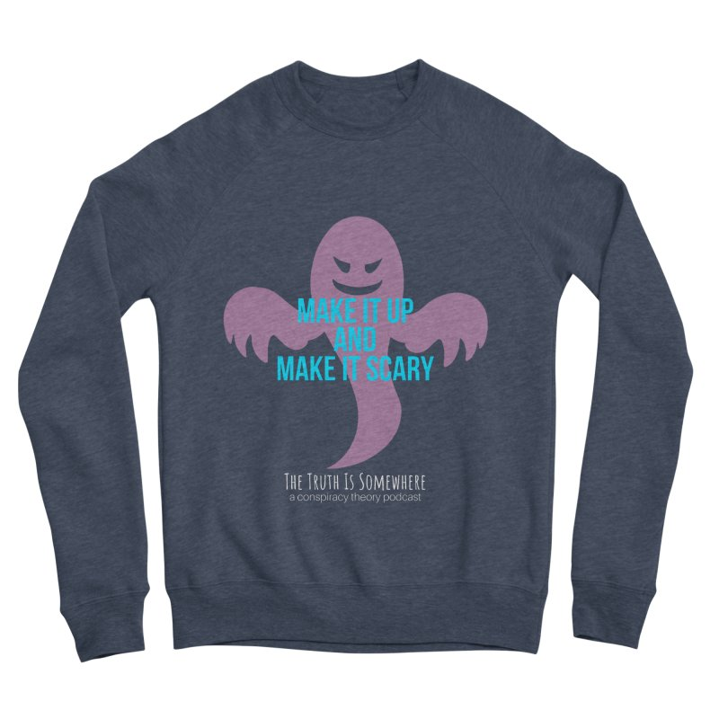Based on a True Story (Dark BG) Men's Sponge Fleece Sweatshirt by The Truth Is Somewhere