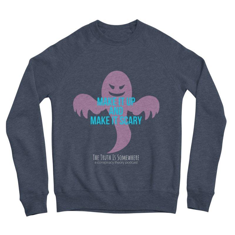 Based on a True Story (Dark BG) Women's Sponge Fleece Sweatshirt by The Truth Is Somewhere