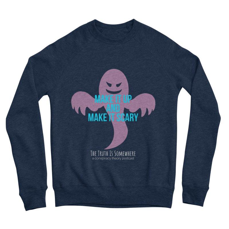 Based on a True Story (Dark BG) Men's Sweatshirt by The Truth Is Somewhere