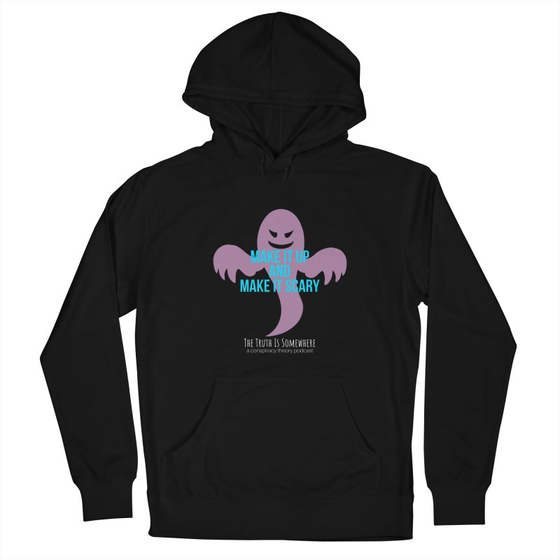 Based on a True Story (Dark BG) Women's Pullover Hoody by The Truth Is Somewhere