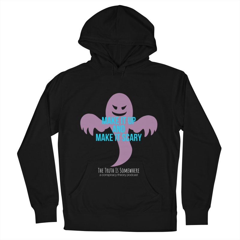 Based on a True Story (Dark BG) Women's French Terry Pullover Hoody by The Truth Is Somewhere