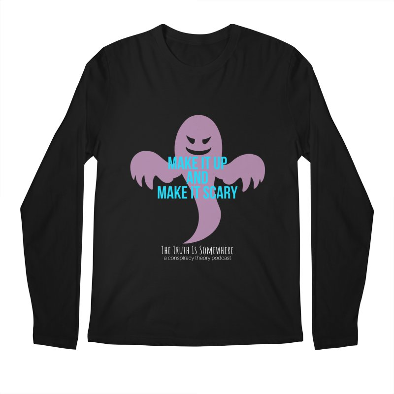 Based on a True Story (Dark BG) Men's Longsleeve T-Shirt by The Truth Is Somewhere