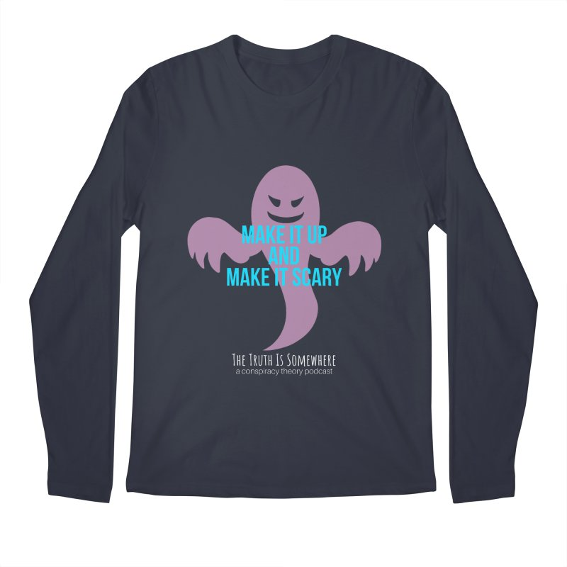 Based on a True Story (Dark BG) Men's Regular Longsleeve T-Shirt by The Truth Is Somewhere